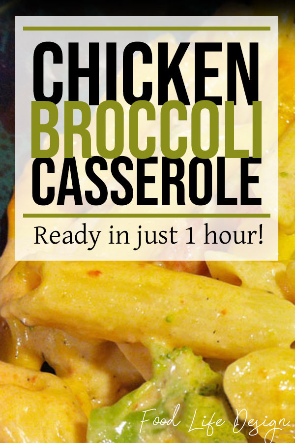 Chicken and Broccoli Casserole | Food Life Design