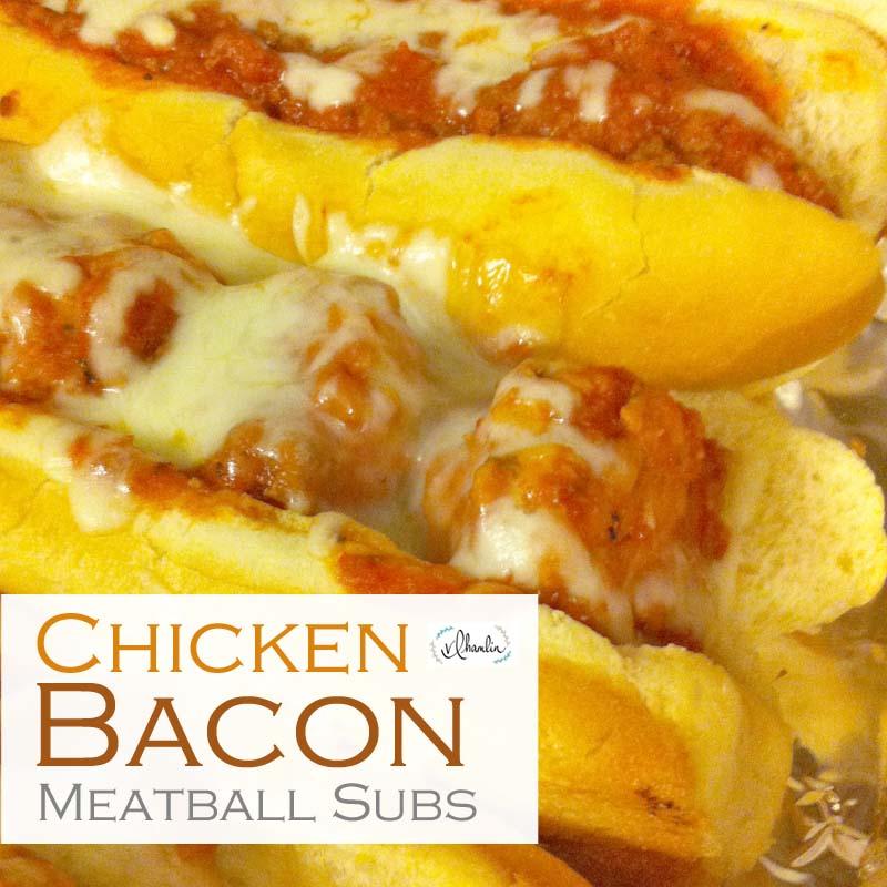 chicken bacon meatball subs 2