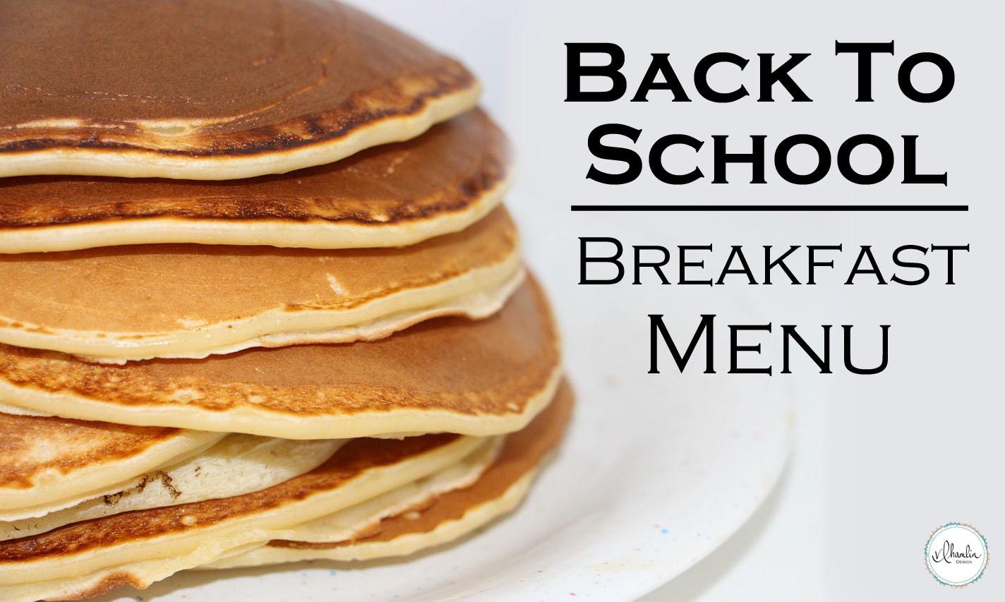 Back to School Breakfast Menu