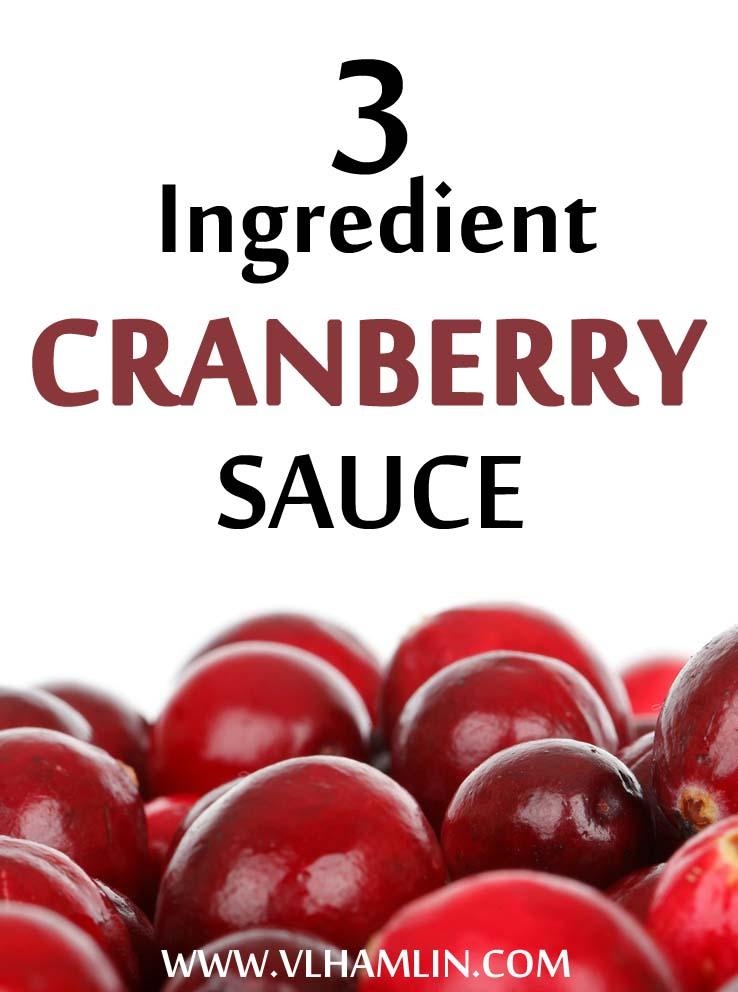 3 Ingredient Cranberry Sauce