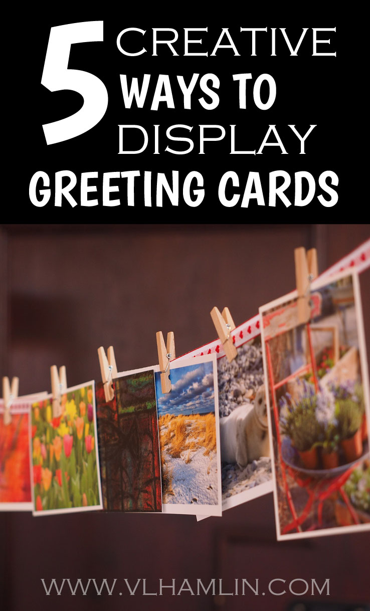 5 Creative Ways to Display Greeting Cards