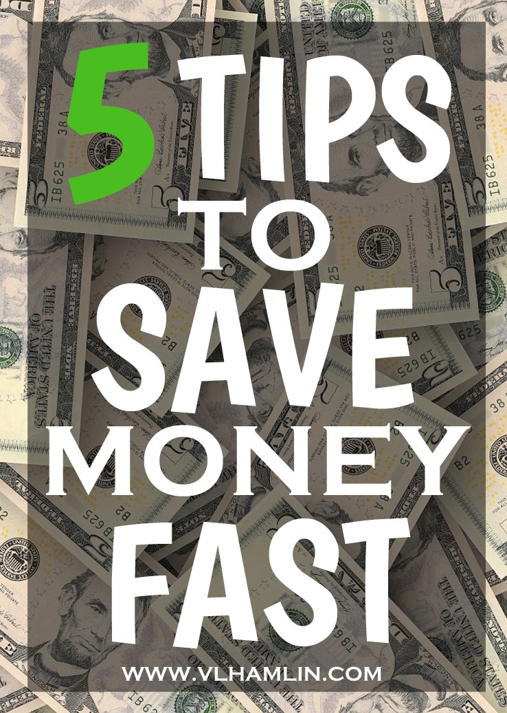 5 TIPS ON HOW TO SAVE MONEY FAST