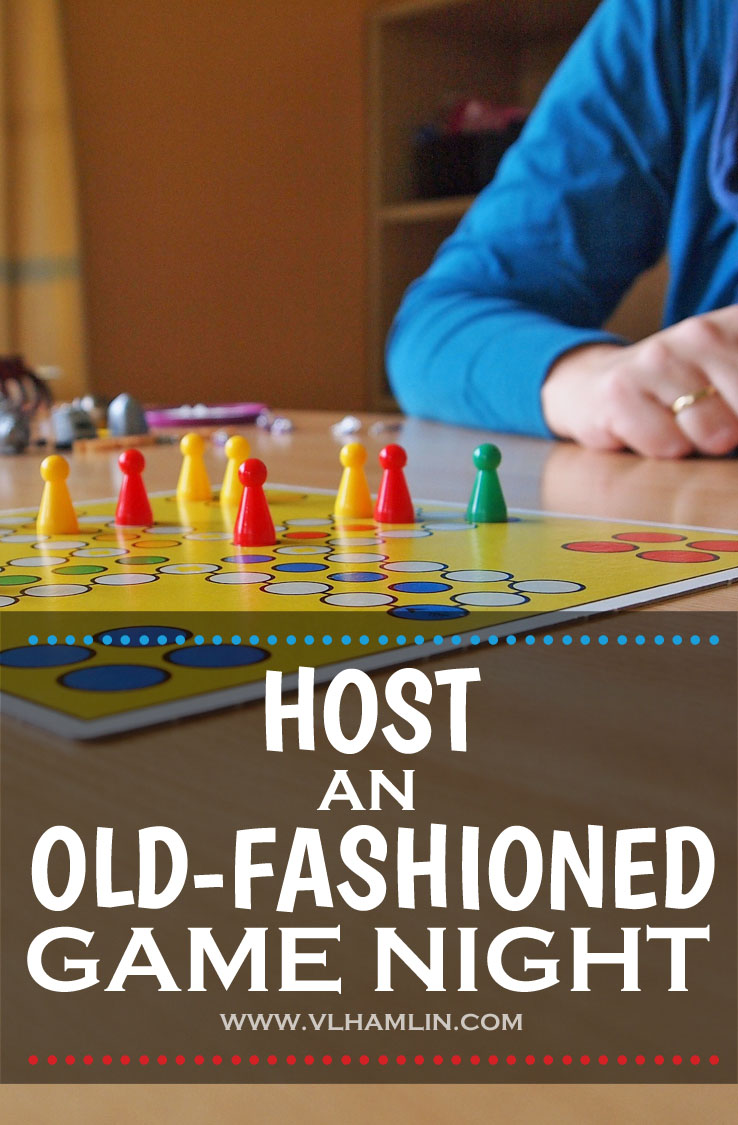 HOST AN OLD-FASHIONED GAME NIGHT - LEAD