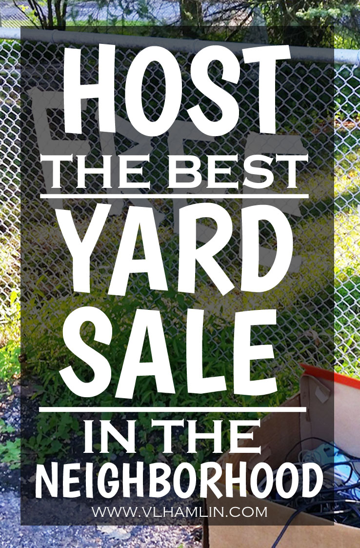 Host the Best Yard Sale in the Neighborhood