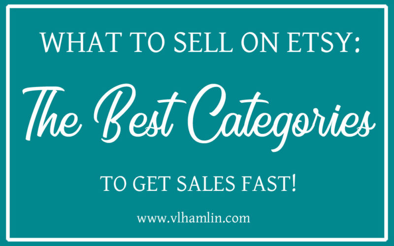 What to Sell on Etsy: The Best Categories