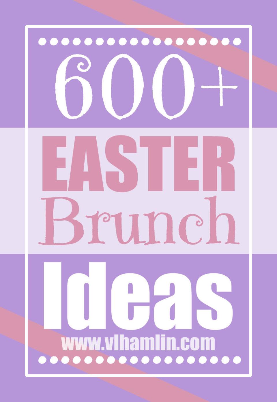 600+ Easter Brunch Ideas