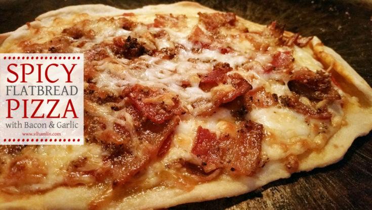 Flatbread Pizza with Spicy Bacon & Garlic