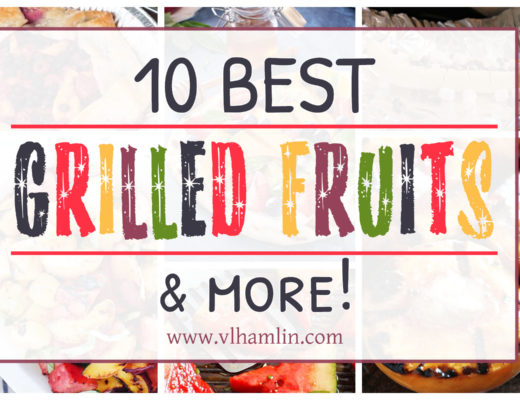 10 Best Grilled Fruit Desserts and More | Food Life Design