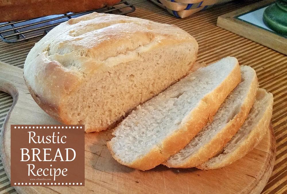 Rustic Bread Recipe