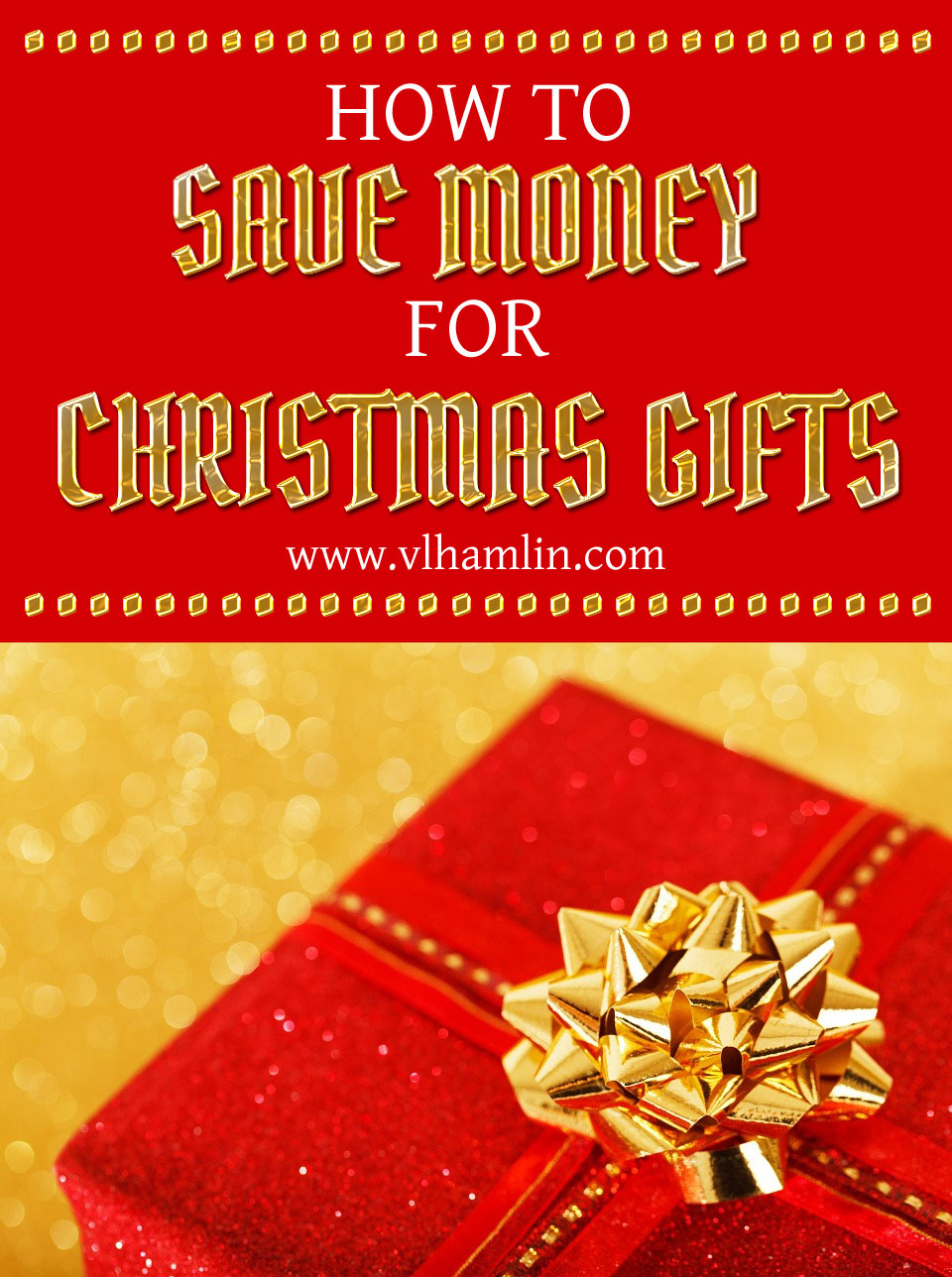 How to Save Money for Christmas Gifts