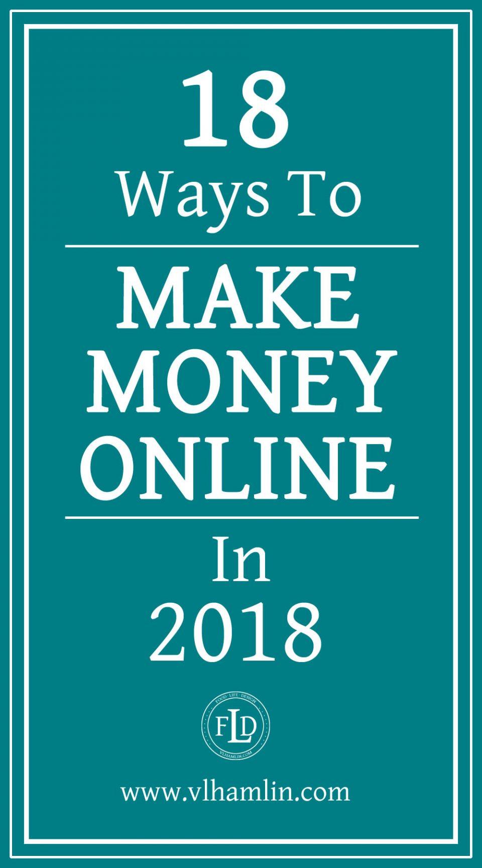 18 Ways to Make Money Online in 2018