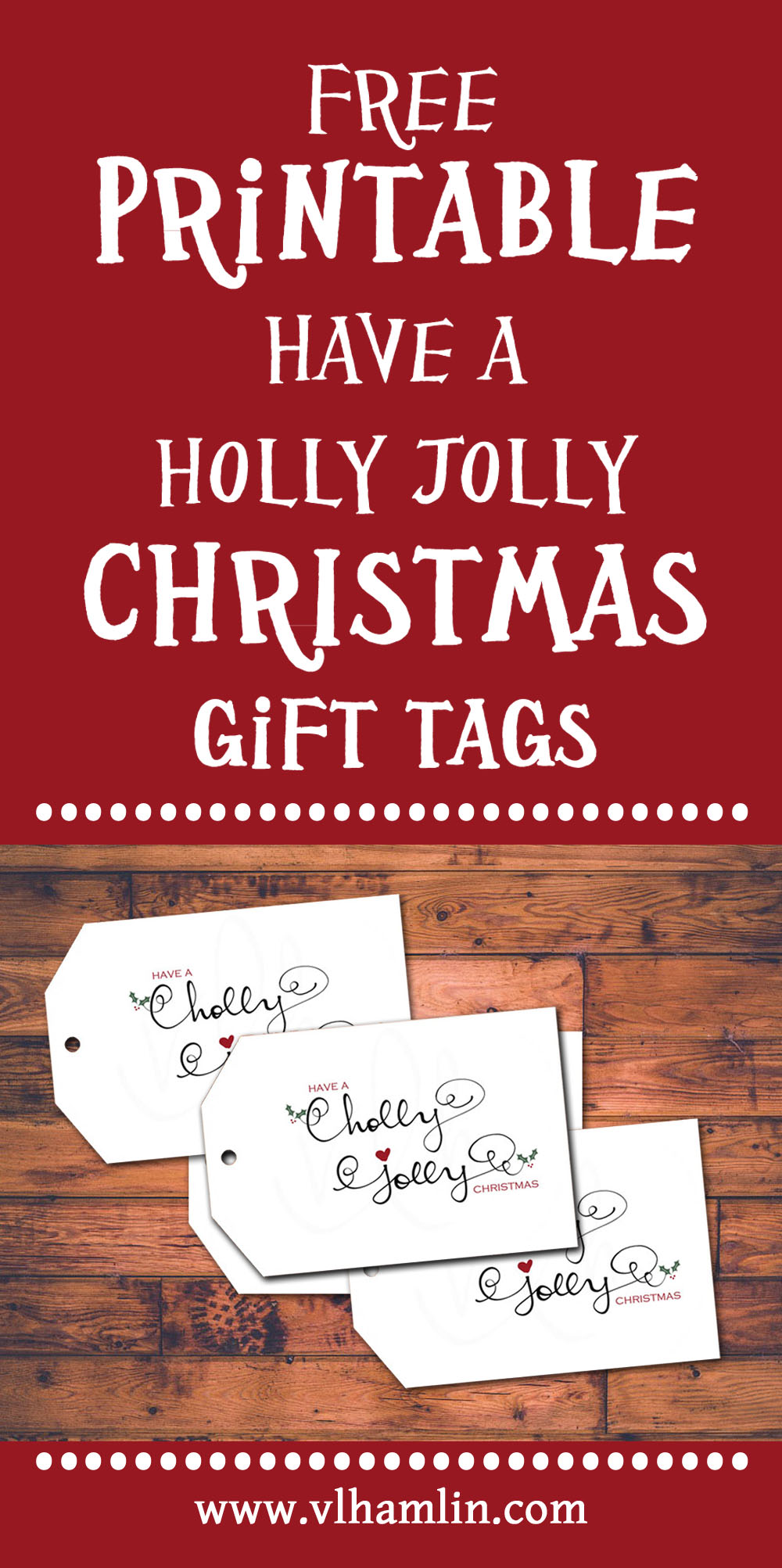 Free Printable Christmas Gift Tags - Have a Holly Jolly Christmas
