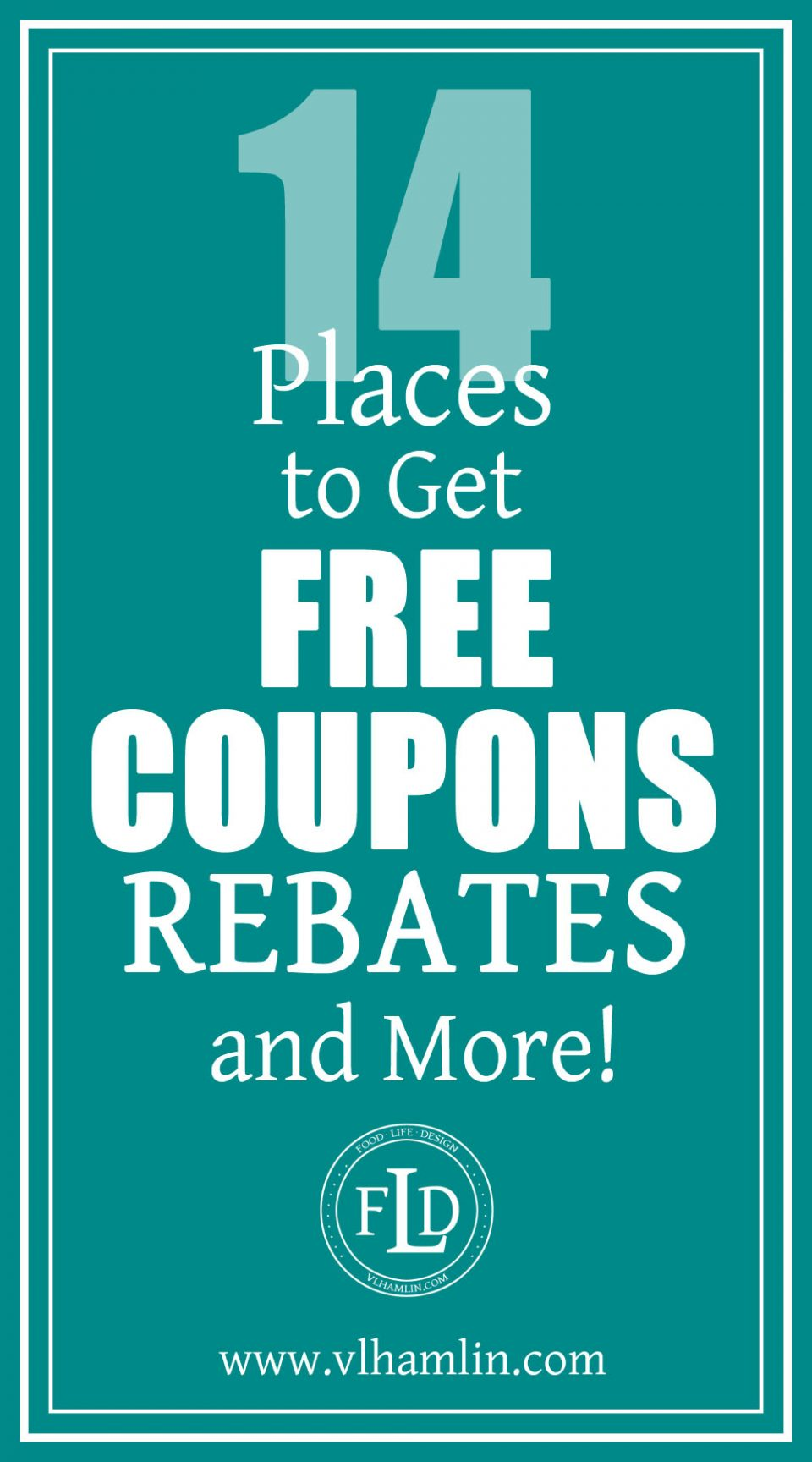 14 Places to Get Free Coupons Rebates and More