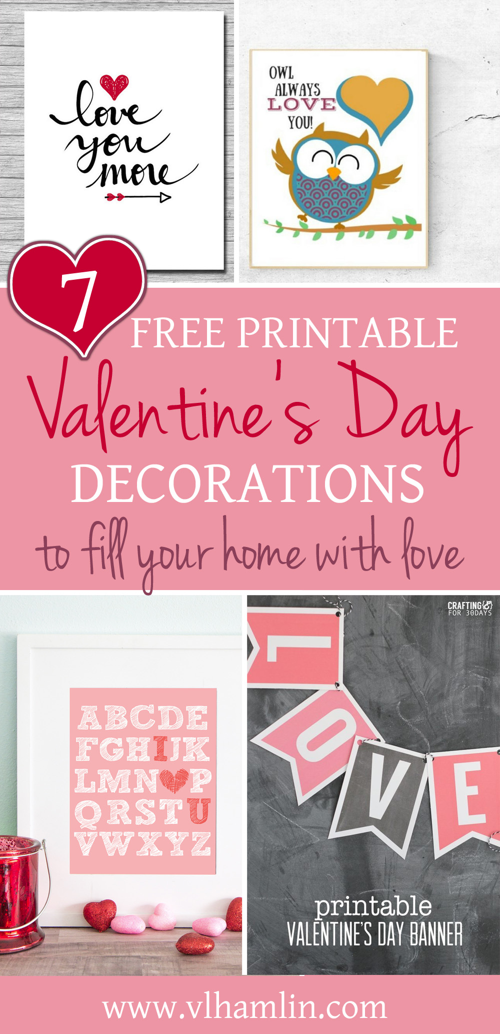 7 Free Printable Valentines Day Decorations