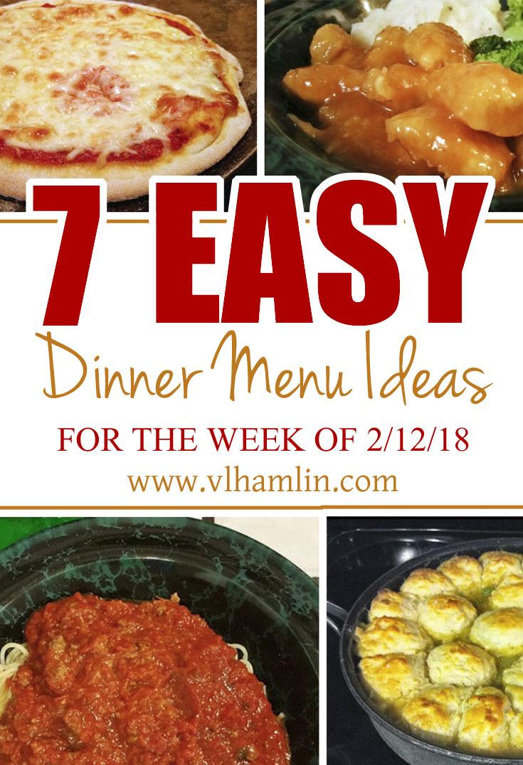 Easy Dinner Menu Ideas for the Week of 2-12-18