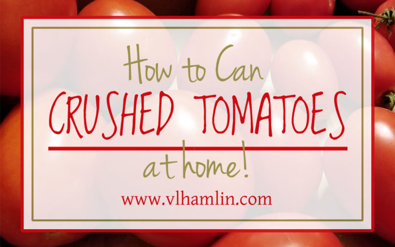 How to Can Crushed Tomatoes at Home