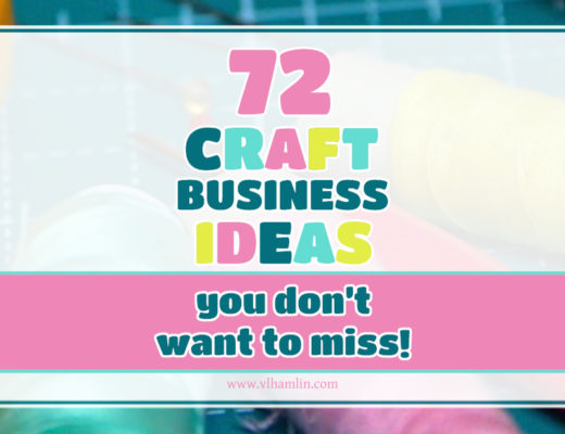 72 Craft Business Ideas You Don't Want to Miss!