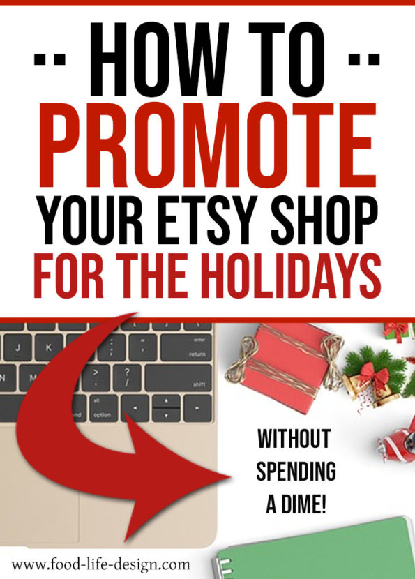 How to Promote Your Etsy Shop for the Holidays Without Spending a Dime - Food Life Design