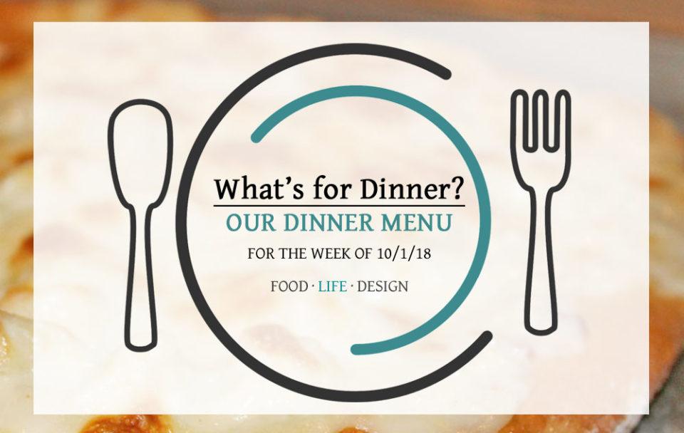Our Dinner Menu 10-1-18
