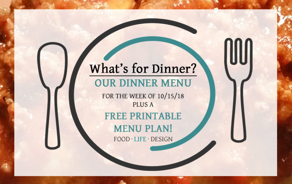 Dinner Menu Ideas + Free Printable Menu Plan