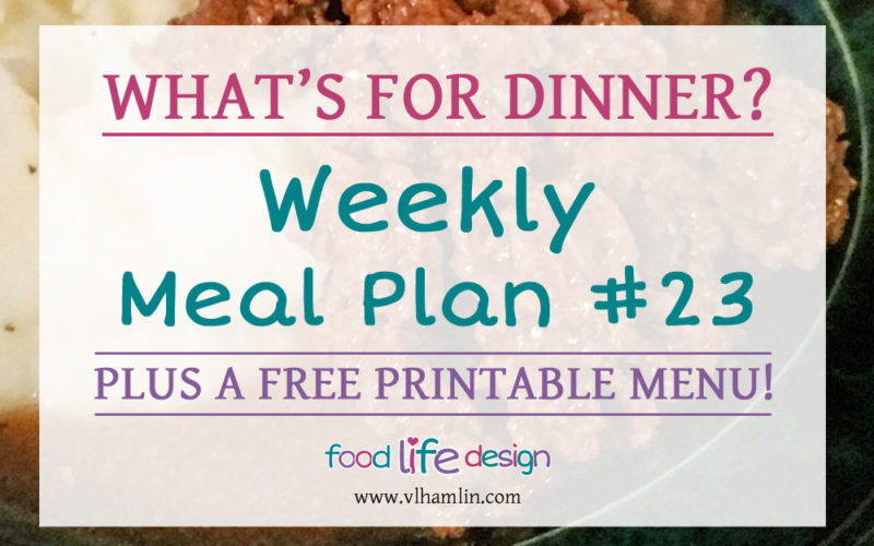 Weekly Meal Plan #23