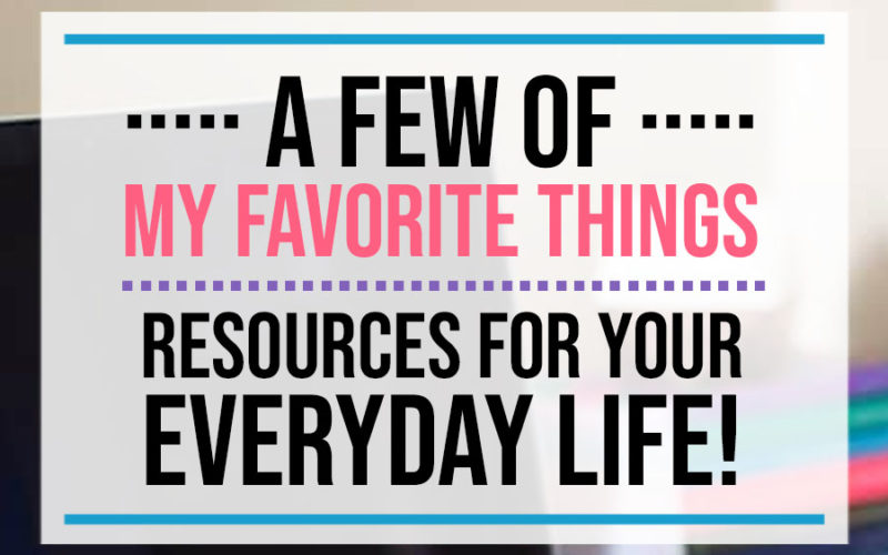A Few of My Favorite Things - Resources for Your Everyday Life   Food Life Design