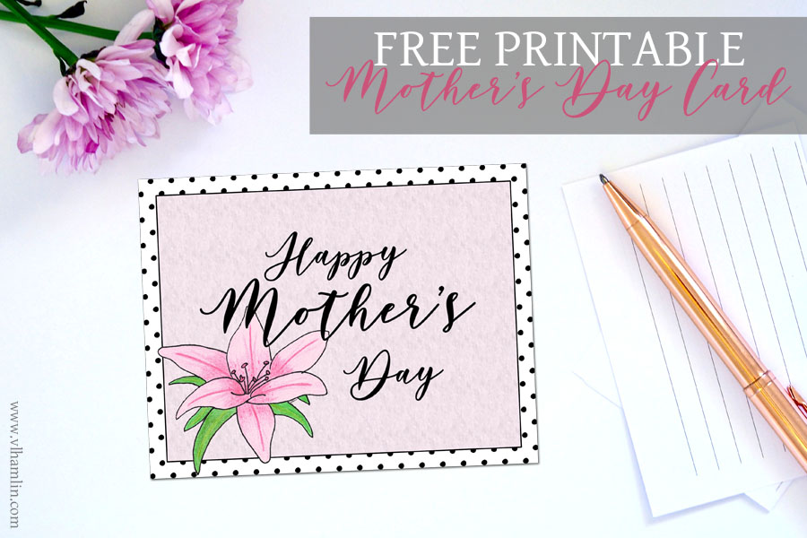 Free Printable Mothers Day Card   Food Life Design