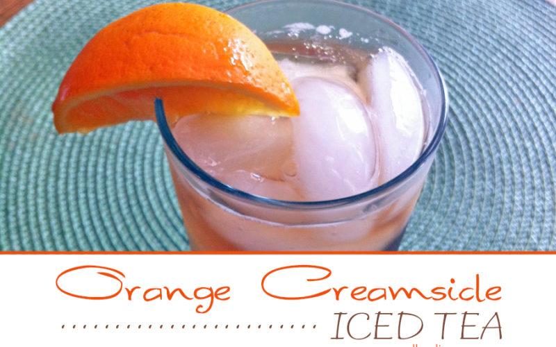 Orange Creamsicle Iced Tea   Food Life Design