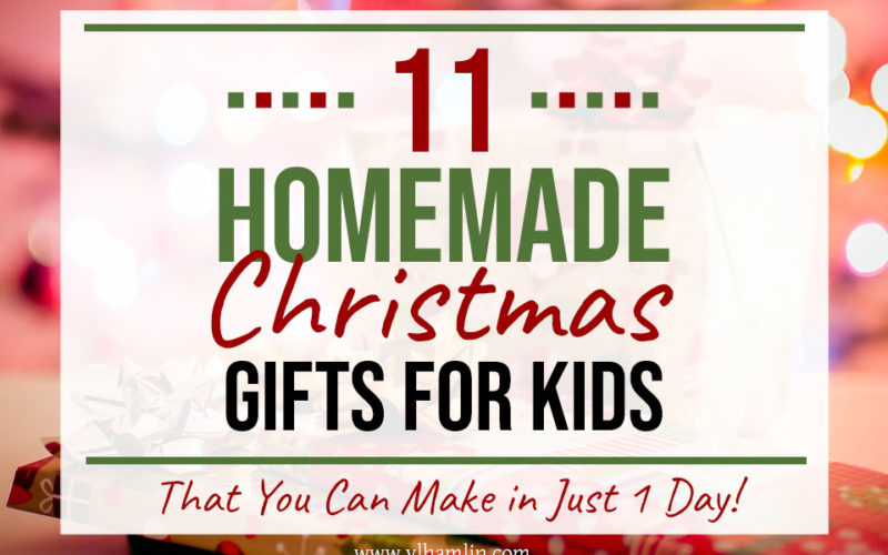 Homemade Christmas Gifts for Kids   Food Life Design