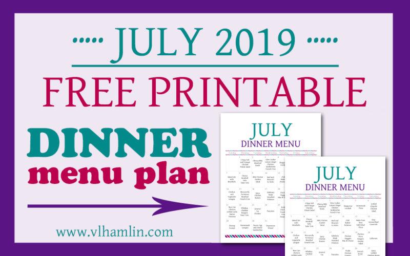 July 2019 Dinner Meal Plan | Food Life Design