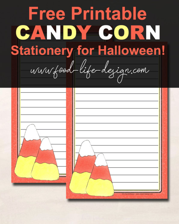Free Printable Halloween Stationery - Candy Corn - Food Life Design