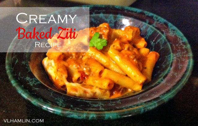 Creamy Baked Ziti Recipe