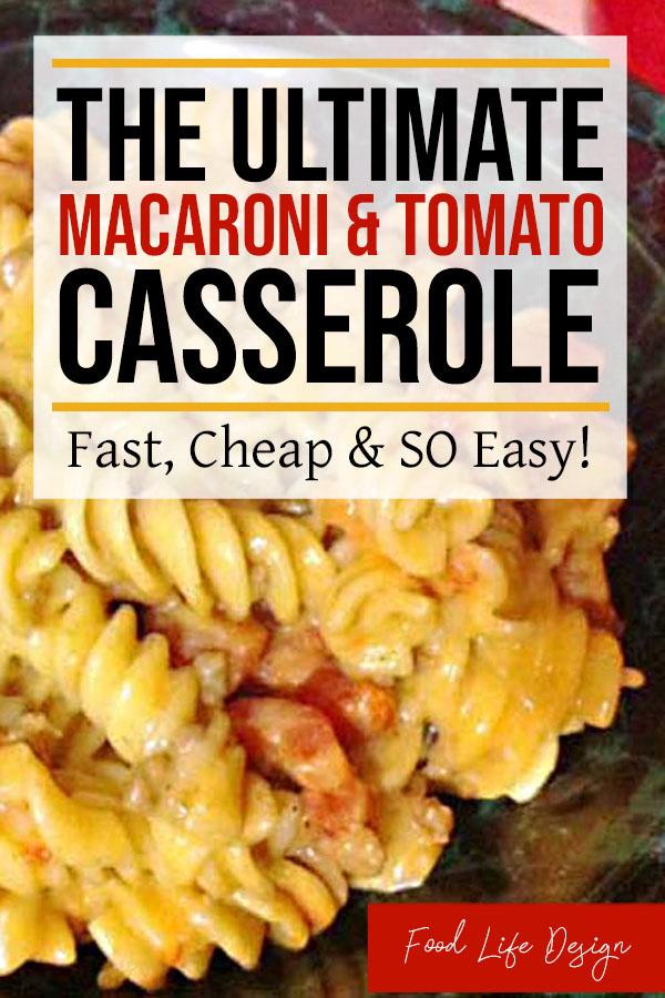 Macaroni and Tomato Casserole - Food Life Design