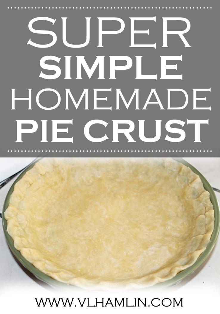 Super Simple Homemade Pie Crust
