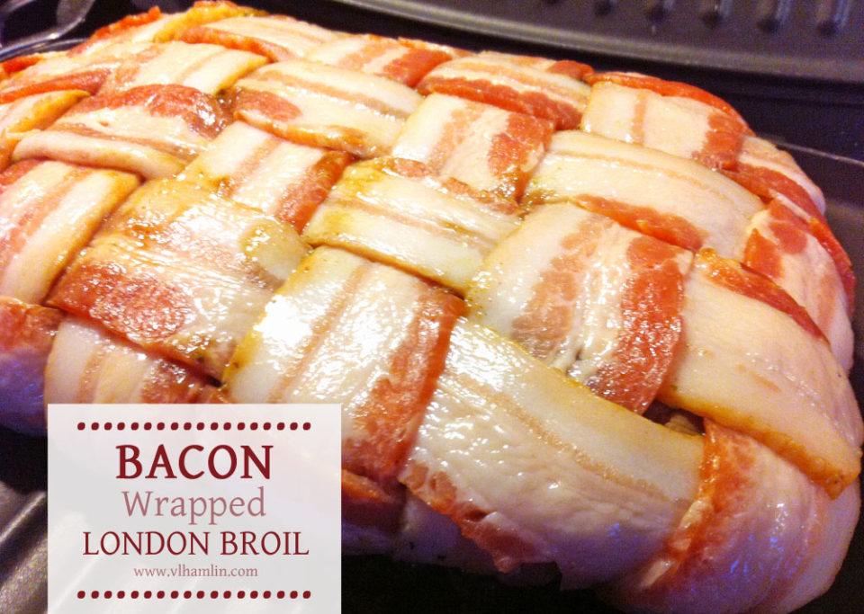 Bacon Wrapped London Broil Recipe | Food Life Design