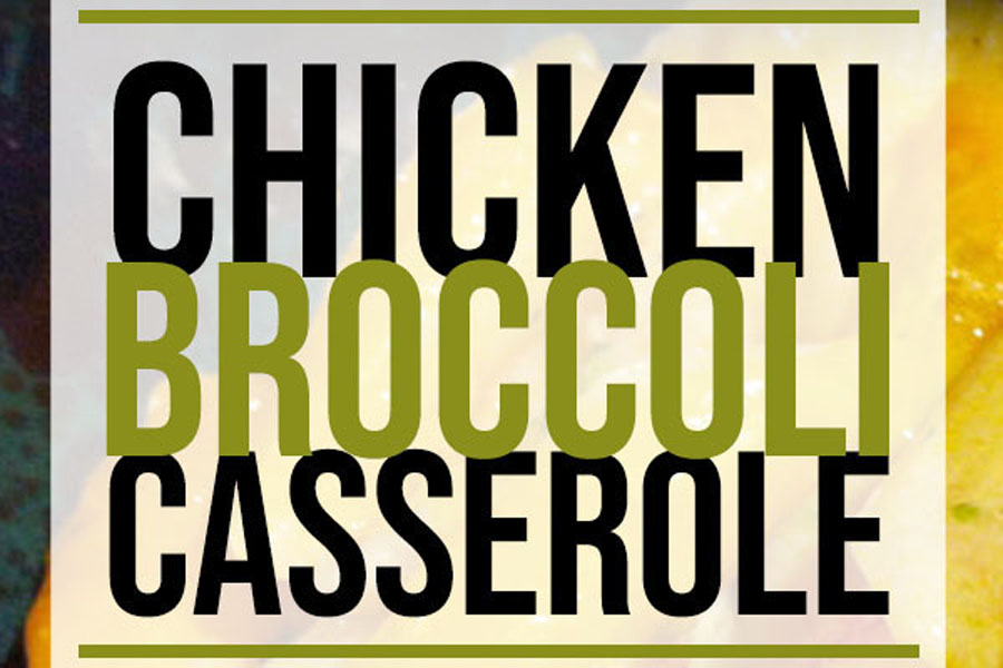 Chicken and Broccoli Casserole Recipe | Food Life Design