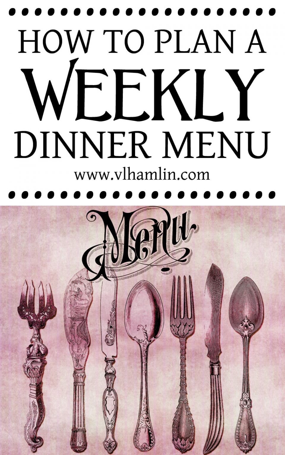 How to Plan a Weekly Dinner Menu 1