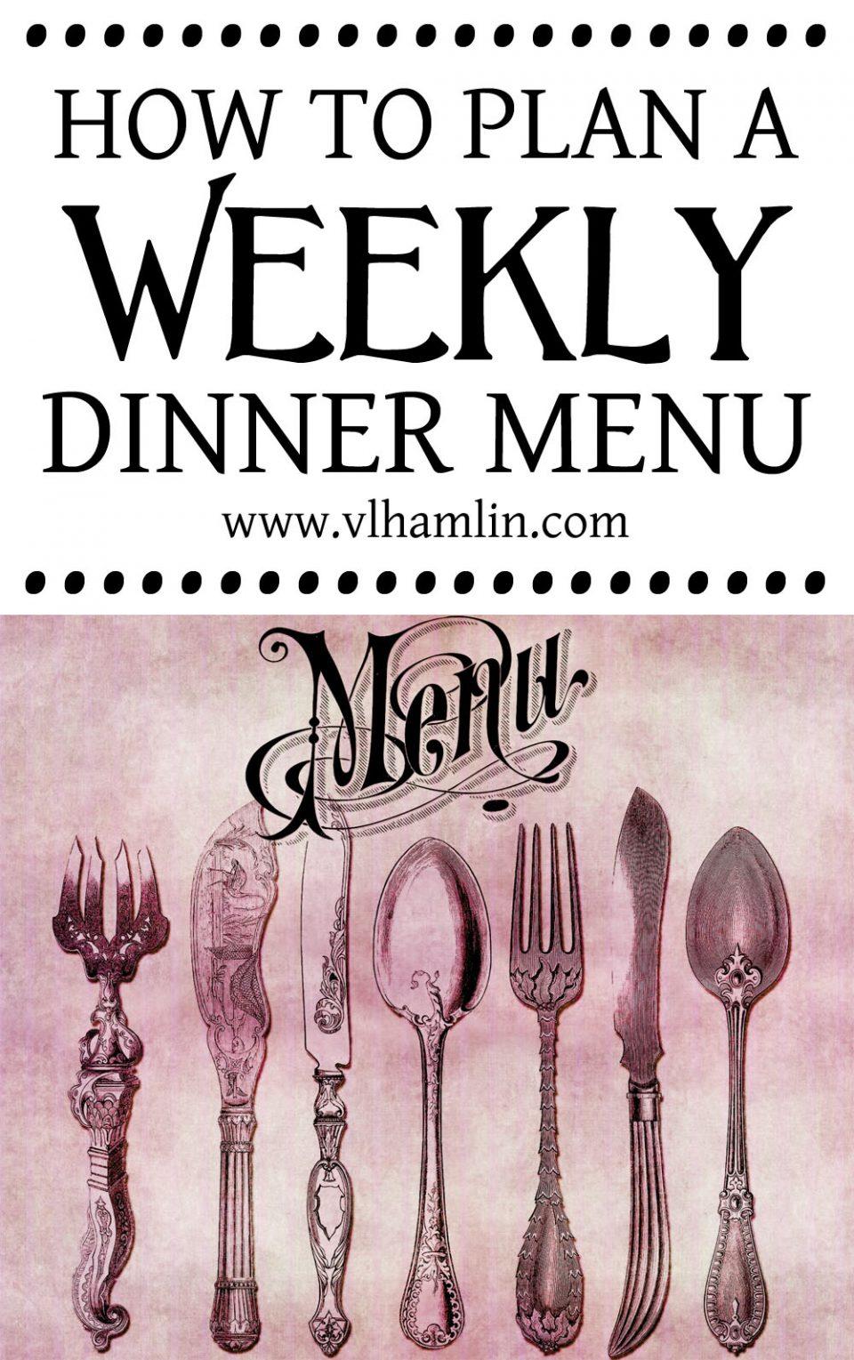 How to Plan a Weekly Dinner Menu 1