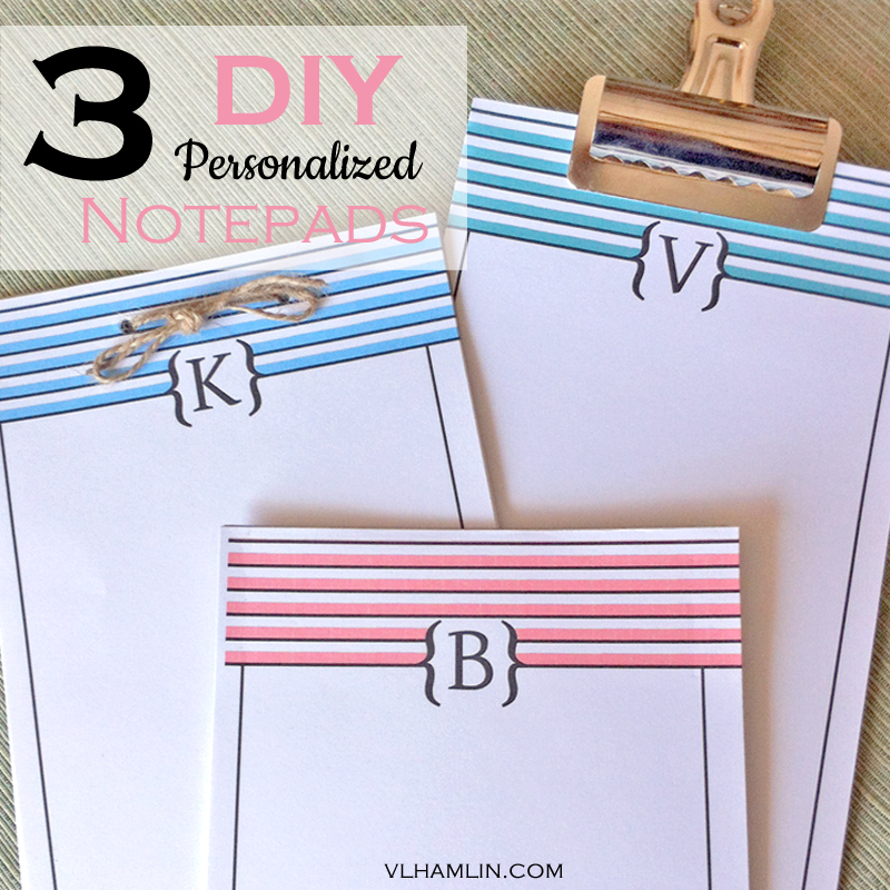 3 DIY Personalized Notepads