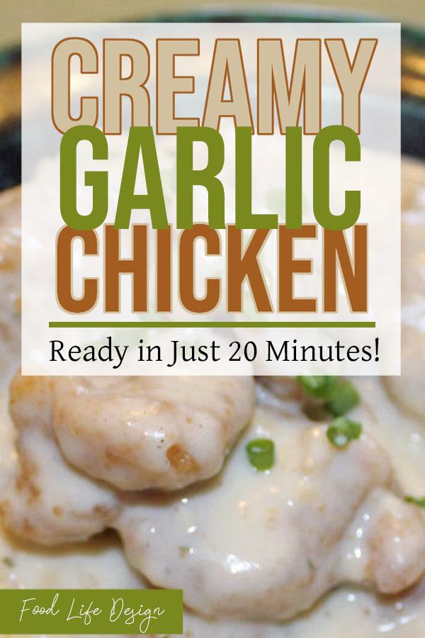 Creamy Garlic Chicken Recipe - Food Life Design