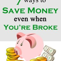 7 Ways to Save Money Even When Youre Broke