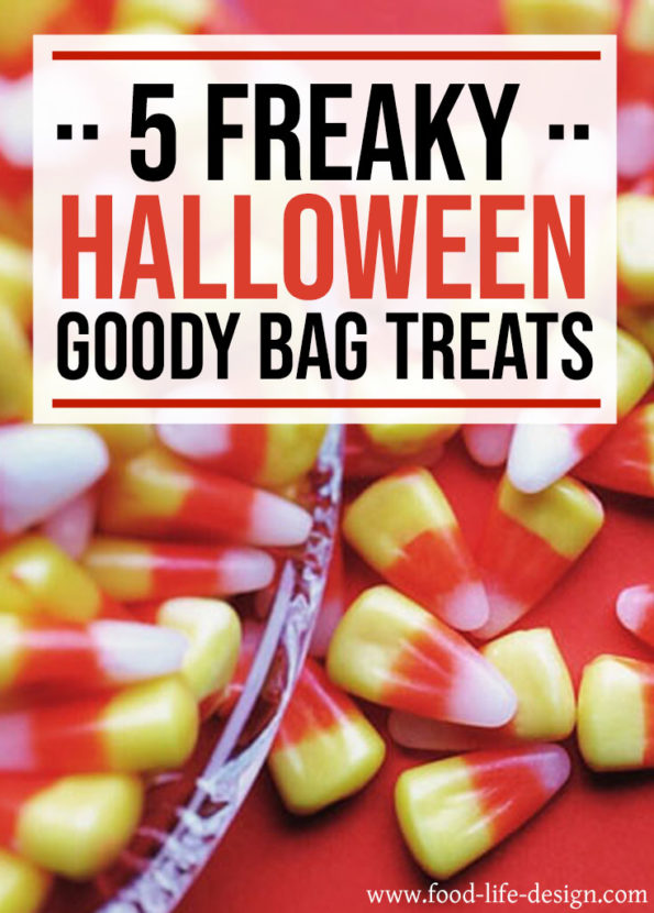 Freaky Halloween Goody Bag Treats - Food Life Design