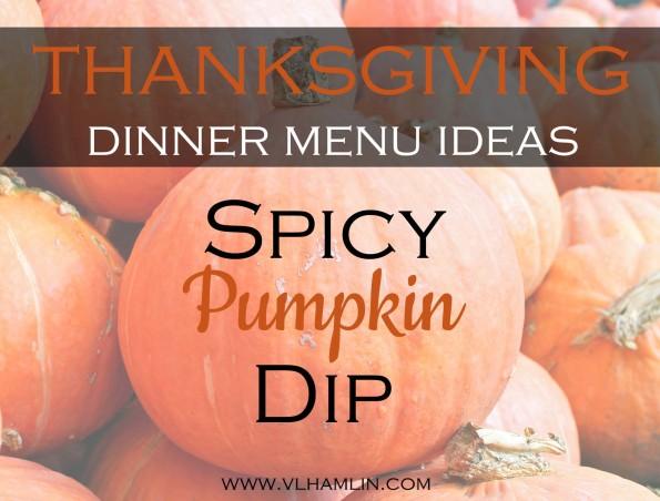 Thanksgiving Dinner Menu Ideas - Spicy Pumpkin Dip