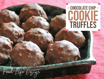 Chocolate Chip Cookie Truffles - Food Life Design