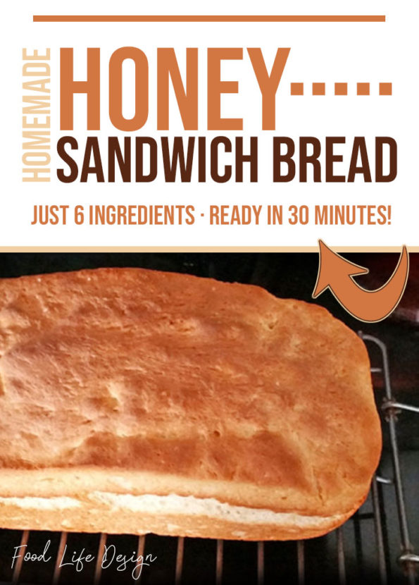 Homemade Honey Sandwich Bread - Ready in 30 Minutes - Food Life Design