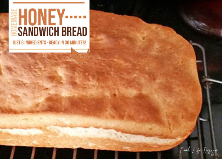 Make Your Own Honey Sandwich Bread in Just 30 Minutes - Food Life Design