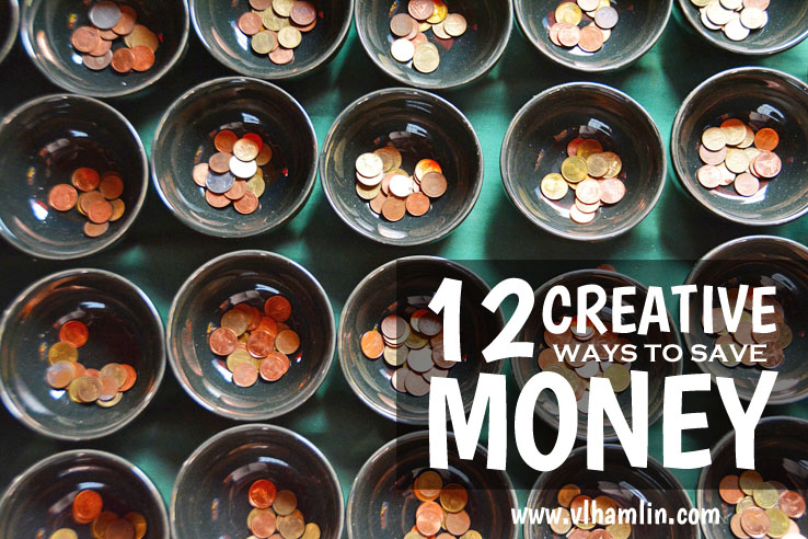 12 CREATIVE WAYS TO SAVE MONEY 3