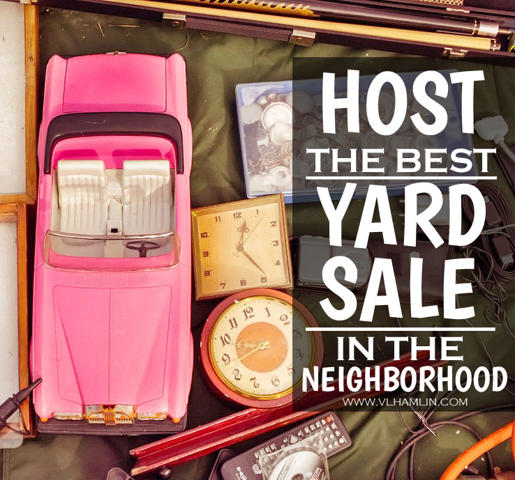 Host the Best Yard Sale in the Neighborhood 2