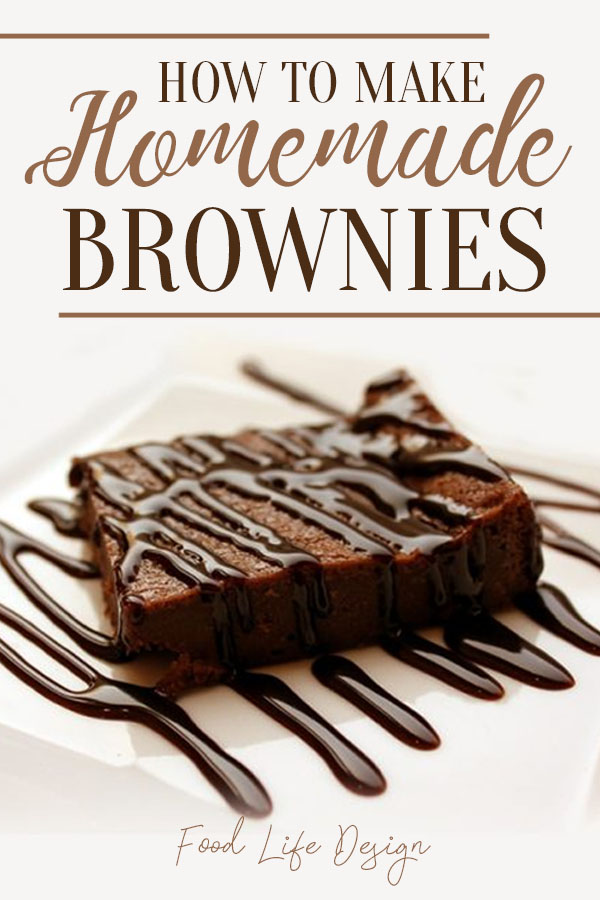 How to Make Homemade Brownies - Food Life Design