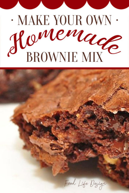Make Your Own Homemade Brownie Mix - Food Life Design